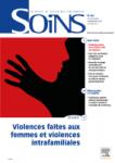 SOINS, n°857 - Juillet/Août 2021 - Violences faites aux femmes et violences intrafamiliales