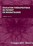 Education thérapeutique du patient en rhumatologie