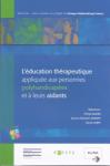 L'éducation thérapeutique appliquée aux personnes polyhandicapées et à leurs aidants