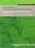 L'éducation thérapeutique des patients. Accompagner les patients avec une maladie chronique : Nouvelles approches
