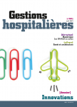 GESTIONS HOSPITALIERES, n°605 - 01/04/2021 - Innovations