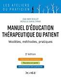 Manuel d'Education Thérapeutique du Patient : Modèles - méthodes - pratiques